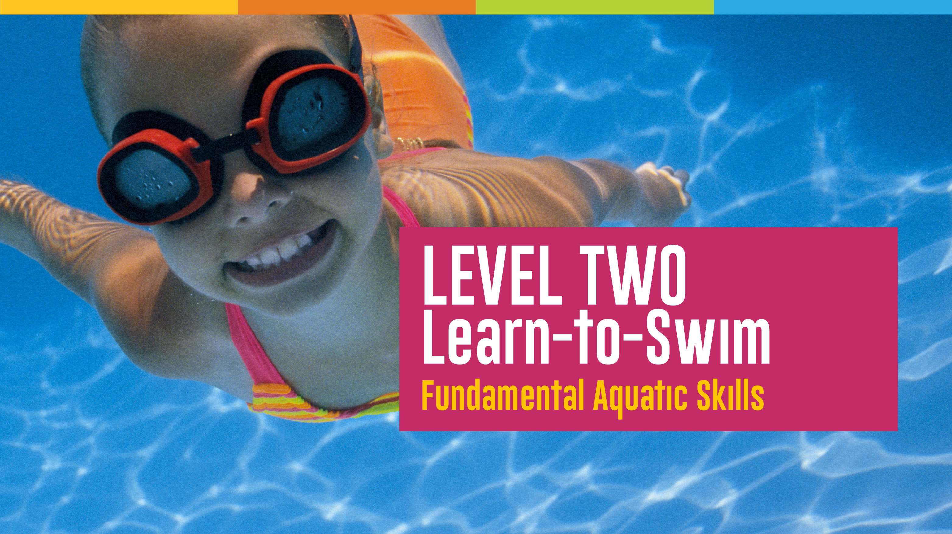 Learn to Swim - Level 2