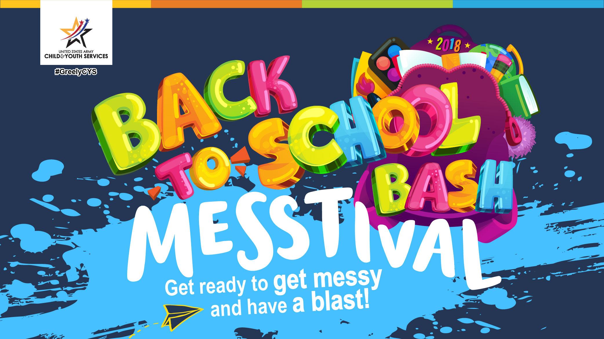 Back to School Bash Messtival