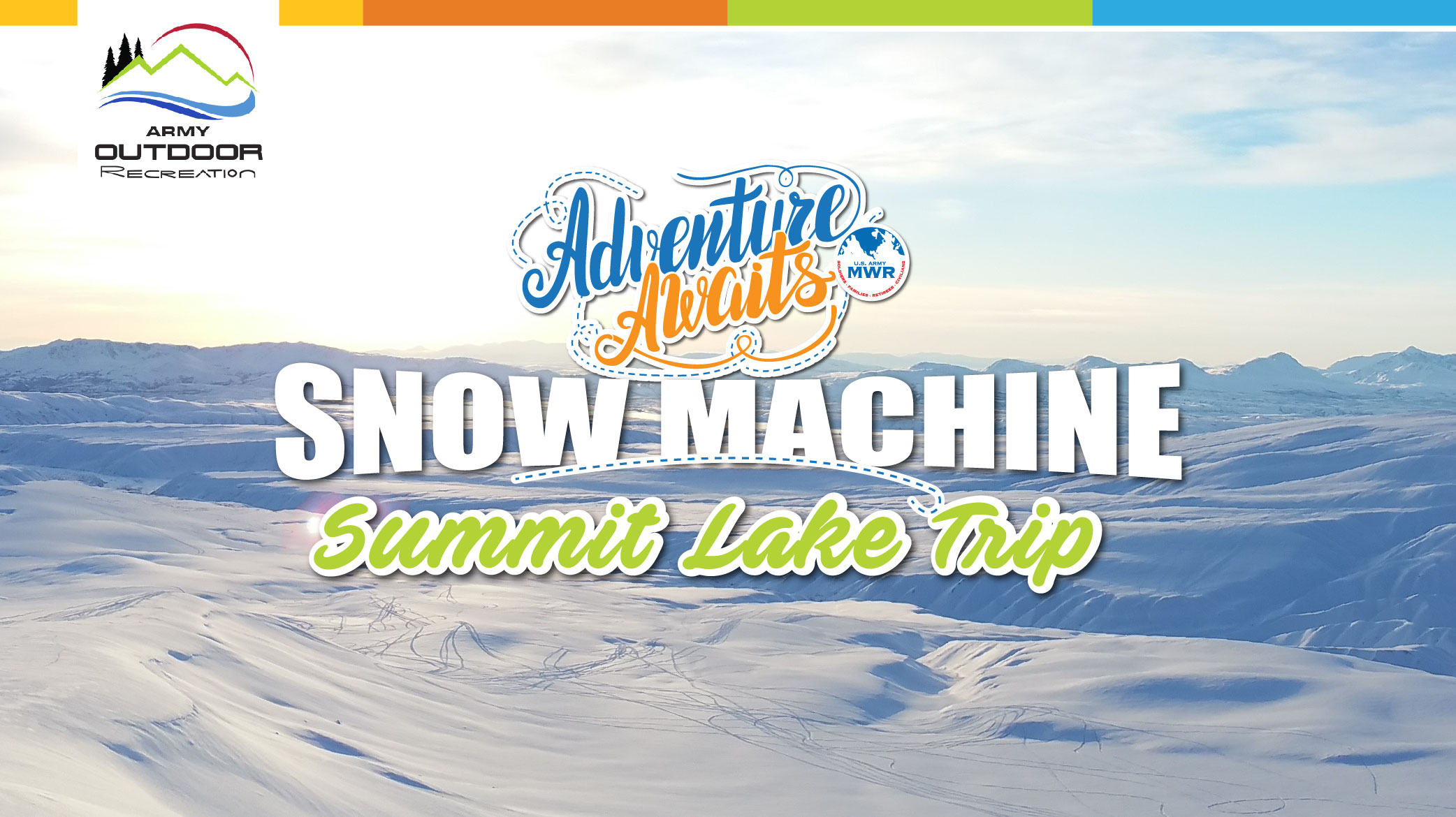 Snow machine - Summit Lake Trip