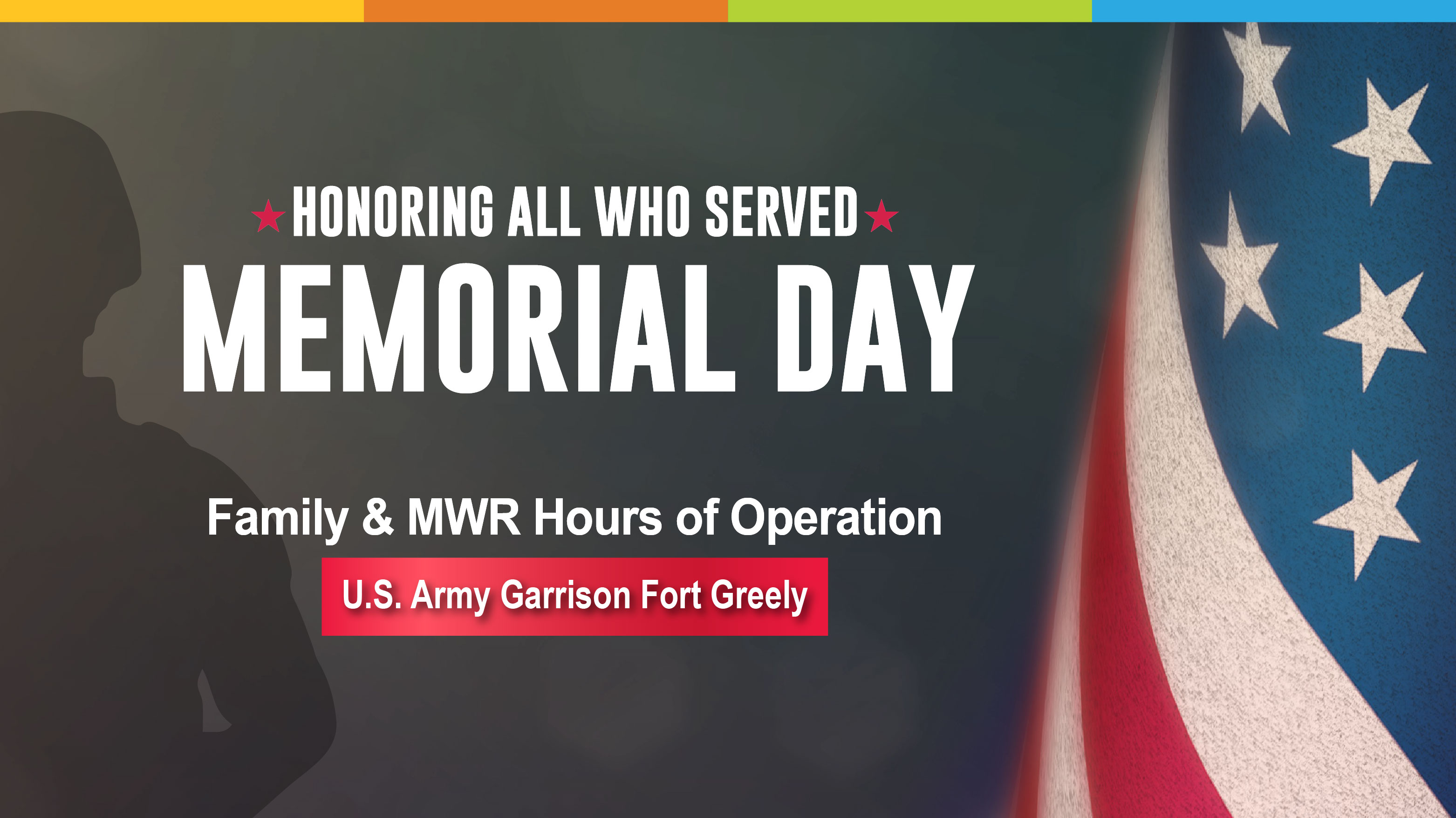 Memorial Day - MWR Hours of Operation