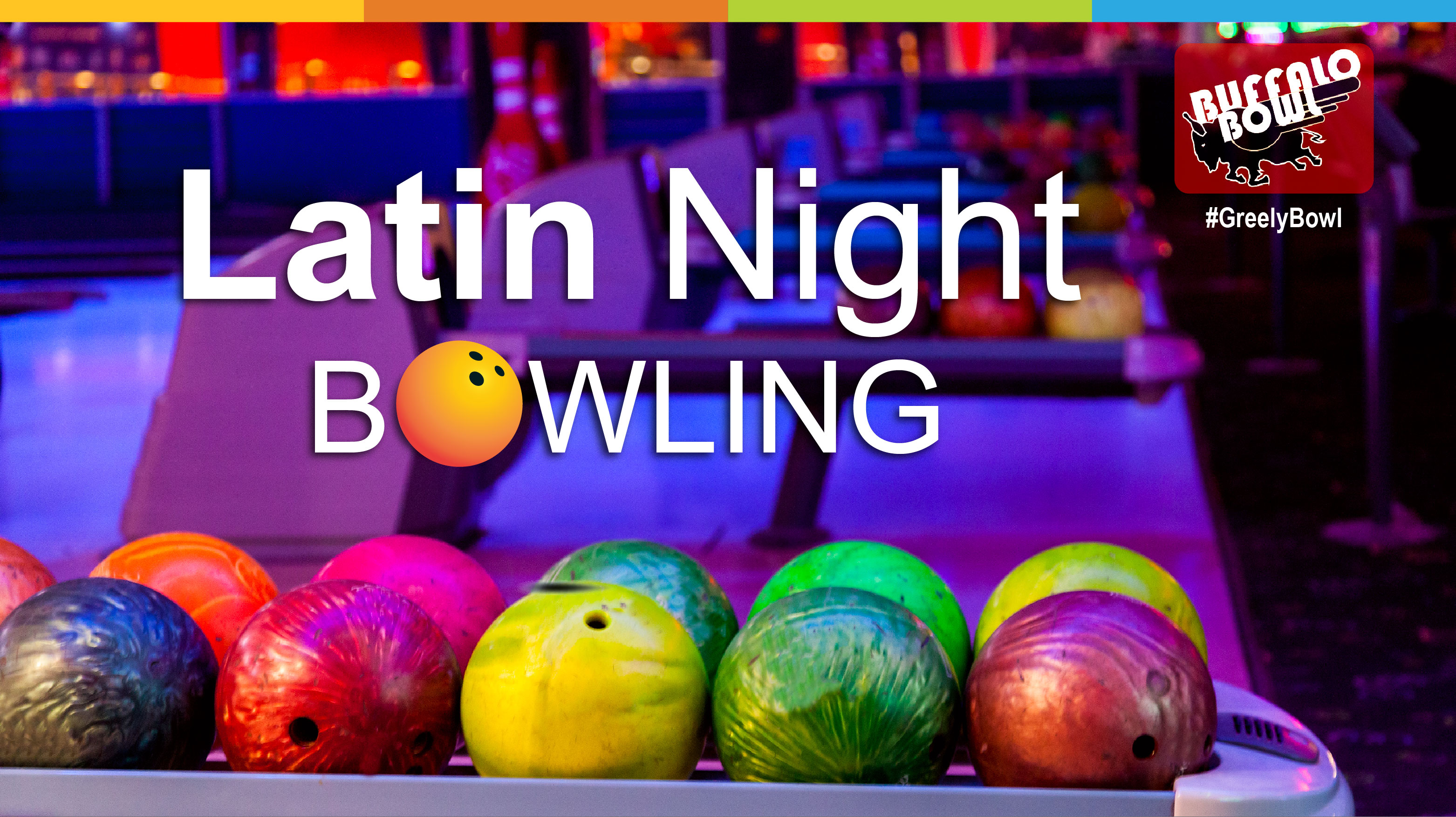 Latin Night Bowling