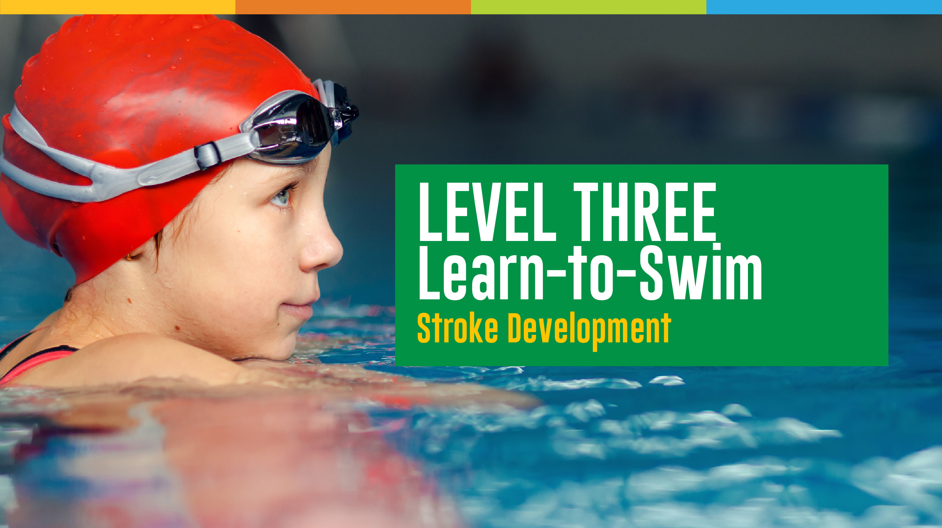 Learn to Swim - Level 3