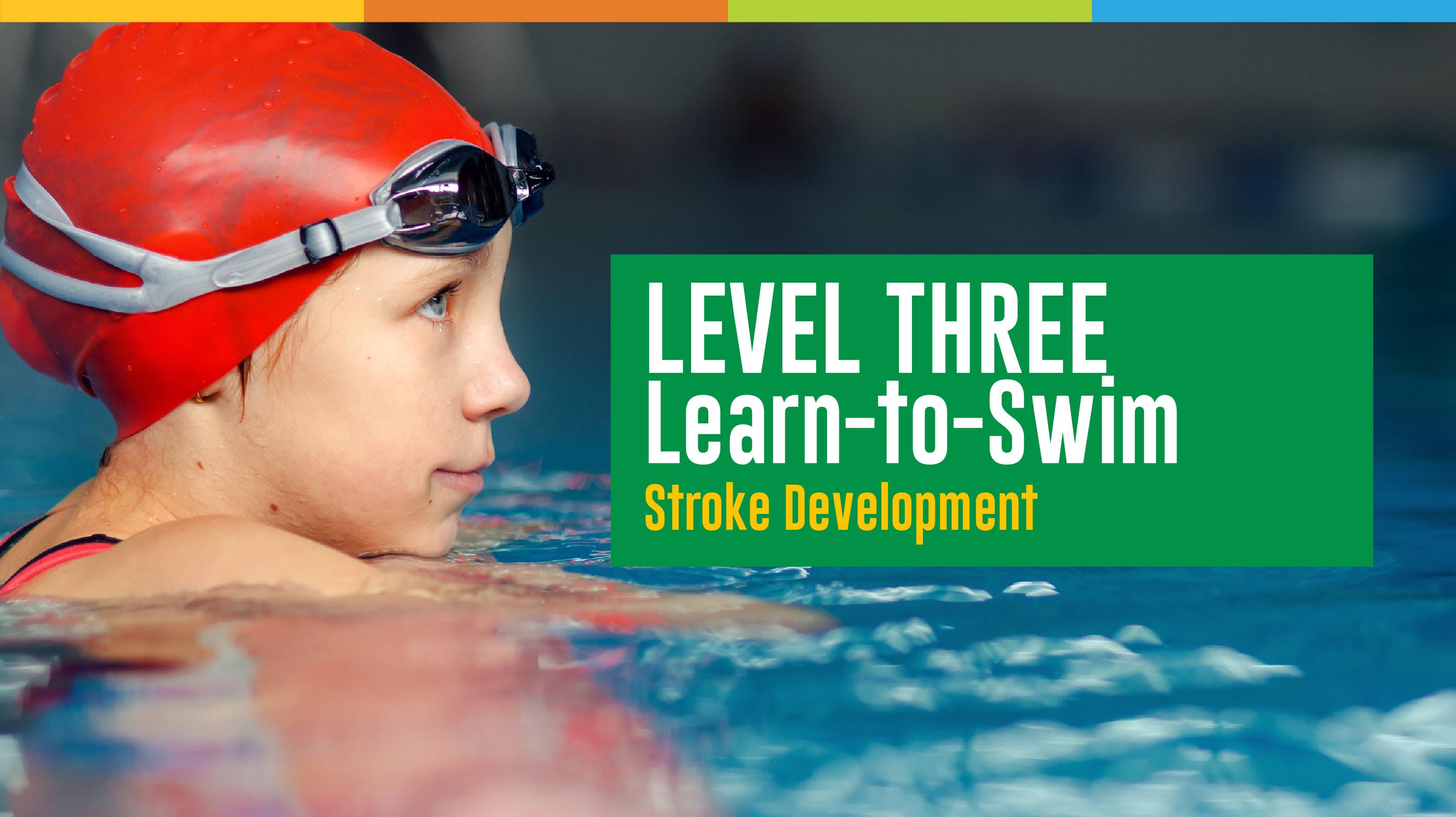 Learn to Swim - Level 3 Registration